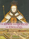 The Kings and Queens of England (1847240658) by Crofton, Ian