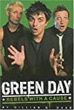 img - for Green Day: Rebels With a Cause book / textbook / text book