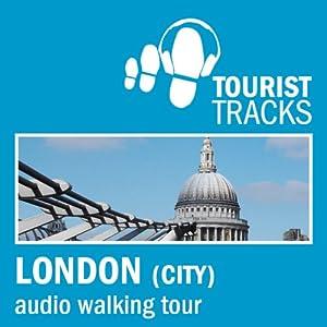 Tourist Tracks City of London MP3 Walking Tour Speech