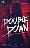 img - for Double Down by Victoria Pratt (2015-10-25) book / textbook / text book
