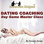 Dating Coaching: Day Game Master Class |  Seventy Seven