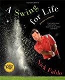 A Swing for Life Nick Faldo