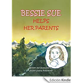 BESSIE SUE HELPS HER PARENTS