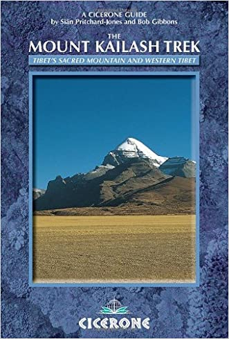 The Mount Kailash Trek: A trekker's and visitor's guide (Cicerone Guides)