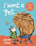 Lauren Child I Want a Pet Mini Edition