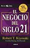 El negocio del siglo XXI (The Business of the 21st Century) (Spanish Edition)