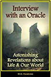 img - for Interview with an Oracle - Astonishing Revelations about Life and Our World book / textbook / text book