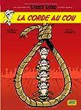 Aventures de Lucky Luke d'après Morris (Les) - tome 2 - Corde au cou (La)