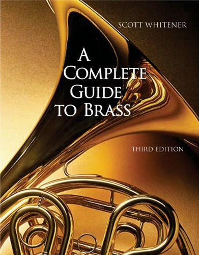 By Scott Whitener - A Complete Guide to Brass: Instruments and Technique (with CD-ROM) (3