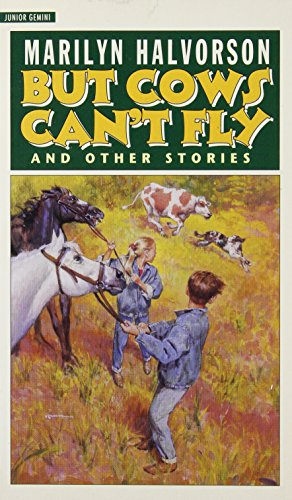But Cowboys Can't Fly: And Other Stories (Junior Gemini)