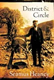District and Circle: Poems (0374140928) by Heaney, Seamus
