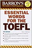 Essential Words for the TOEFL (Barron's Essential Words for the TOEFL)