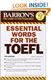 Essential Words for the TOEFL: 5th Edition (Barron's Essential Words for the TOEFL)