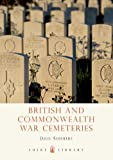 Image of British and Commonwealth War Cemeteries (Shire Library)