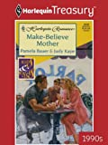 img - for Make-Believe Mother book / textbook / text book