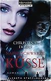 Nachtschwarze Küsse: Roman title=