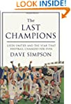 The Last Champions: Leeds United and...