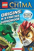LEGO® Legends of Chima: Origins: A Starter Handbook