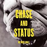 No More Idols Chase & Status