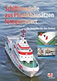 img - for Schiffsmodelle aus Plastikbaus tzen ferngesteuert book / textbook / text book