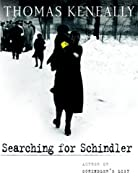 Searching for Schindler: A memoir by Thomas Keneally cover image