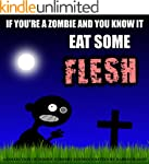 IF YOU'RE A ZOMBIE AND YOU KNOW IT EA...
