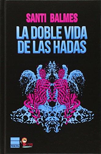 LA DOBLE VIDA DE LAS HADAS descarga pdf epub mobi fb2