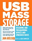img - for USB Mass Storage: Designing and Programming Devices and Embedded Hosts book / textbook / text book