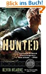Hunted (The Iron Druid Chronicles, Bo...