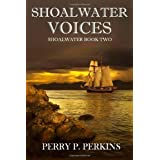 Shoalwater Voices: Shoalwater Book Two ~ Perry P. Perkins