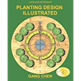 Landscape Architecture: Planting Design Illustrated (3rd Edition)by Gang Chen
