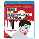 Eddie: The Sleepwalking Cannibal [Blu-ray]