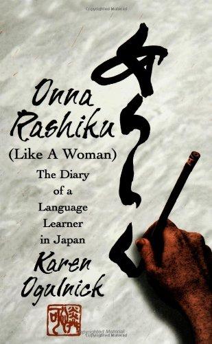 Onna Rashiku (Like a Woman): The Diary of a Language Learner in Japan