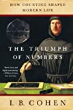 The Triumph of Numbers - How Counting Sh...