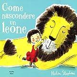 Come nascondere un leone