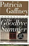 The Goodbye Summer LP (0060545488) by Gaffney, Patricia