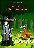 """Afficher """"Le Loup, la chèvre et les 7 sept chevreaux"""""""