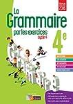 La grammaire par les exercices 4e  Ca...