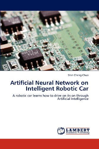 Artificial Neural Network on Intelligent Robotic Car: A robotic car learns how to drive on its on through Artificial Int
