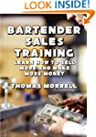 Bartender Sales Training: Learn How T...