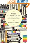 Video Revolutions: On the History of...