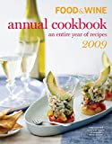 FOOD & WINE ANNUAL COOKBOOK 2009