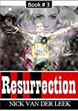 Resurrection (Oscar Pistorius and Reeva Steenkamp - who was she, who is he? Book 3)