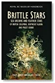 Brittle Stars, Sea Urchins & Feather Stars: of British Columbia, Southeast Alaska and Puget Sound (Royal BC Museum Handbooks)