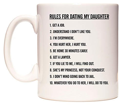 WeDoMugs Rules for Dating my Daughter... boccale