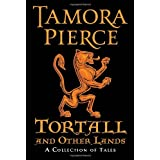 Tortall and Other Lands: A Collection of Tales ~ Tamora Pierce