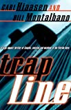 img - for Trap Line [Paperback] [1998] (Author) Carl Hiaasen, Bill Montalbano book / textbook / text book