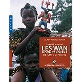 Les Wan Mona et Koyaka de Côte d'Ivoire