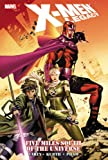 X-Men Legacy: Five Miles South of the Universe (X-Men (Marvel Hardcover))
