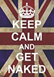 S2598 GET NAKED KEEP CALM AND CARRY ON OLD WW2 RANGE FUNNY METAL ADVERTISING WALL SIGN